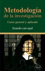 Metodología de la Investigación - Libro de Lizardo Carvajal
